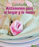 Costura - Accesorios para el hogar y la moda - Eva-Maria Heller