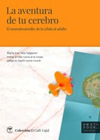 La aventura de tu cerebro - María José Mas Salguero