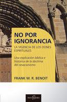 No por ignorancia - Frank Benoit