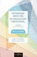 Programa Arco Iris Educación Emocional - Raul Gallego, Ana Peinado