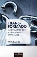 Transformado - Raul Ramos