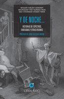 Y de noche… - Edgar Allan Poe, Mark Twain, Robert Louis Stevenson, Guy de Maupassant, H.P. Lovecraft, Bram Stoker, Saki, Rainer Maria Rilke, Antón Chéjov, Horacio Quiroga, Gustavo Adolfo Bécquer