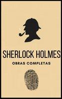 Sherlock Holmes (Obras completas) - Arthur Conan Doyle