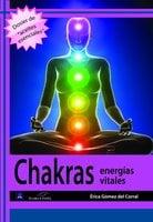 Chakras. Energías vitales - Érica Gómez del Corral