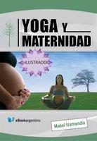 Yoga y maternidad - Mabel Izamendía