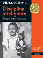 Disciplina inteligente - Vidal Schmill