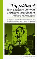 ¡Tú, cállate! - Blanca Busquets, Laura Huerga