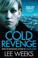 Cold Revenge - Lee Weeks