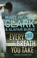 Every Breath You Take - Alafair Burke,Mary Higgins Clark