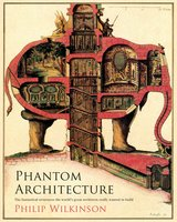 Phantom Architecture - Philip Wilkinson