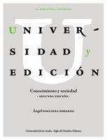 Universidad y edición - Ángel Nogueira Dobarro