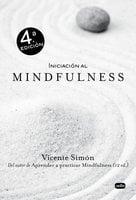 Iniciación al Mindfulness - Vicente Simón