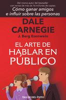 El arte de hablar en público - Dale Carnegie