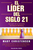 El Líder del siglo 21 - Mary Christensen