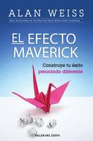 El Efecto Maverick - Alan Weiss