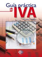 Guía práctica de IVA 2018 - Chávez José Pérez, Olguín Raymundo Fol