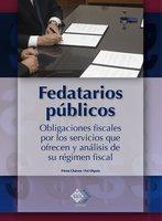 Fedatarios públicos - José Pérez Chávez, Raymundo Fol Olguín