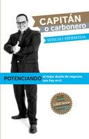 ¿Capitán o carbonero? - Sergio Hermida