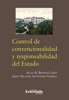 Control de convencionalidad y responsabilidad del estado - Santofimio Jaime, Brewer Alan