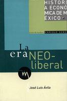 La era neoliberal - José Luis Ávila