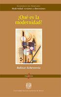 ¿Qué es la modernidad? - Bolívar Echeverría