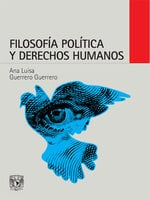 Filosofía política y derechos humanos - Ana Luisa Guerrero Guerrero