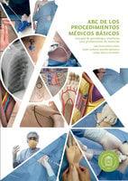 ABC de los procedimientos clínicos básicos - Juan David Jiménez Gómez,Rubén Guillermo Jaramillo Salamanca,Gladys Alfonso Hernández