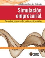 Simulación empresarial - Julio Enrique González Ambrosio