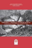 Territorios y memorias culturales Muiscas - Pablo Felipe Gómez Montañez, Freddy Leonardo Reyes Albarracín
