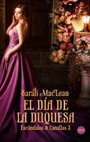 El día de la duquesa - Sarah MacLean