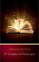 El vendedor de pararrayos - Herman Melville