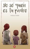 Yo sé quién es tu padre - Andrea Todde