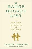 The Range Bucket List - James Dodson