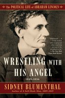 Wrestling With His Angel - Sidney Blumenthal
