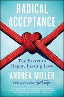 Radical Acceptance - Andrea Miller