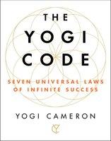 The Yogi Code - Yogi Cameron