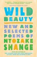 Wild Beauty - Ntozake Shange