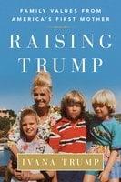 Raising Trump - Ivana Trump