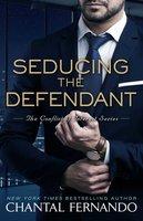 Seducing the Defendant - Chantal Fernando
