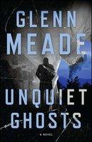 Unquiet Ghosts - Glenn Meade