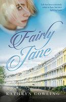 Fairly Jane - Kathryn Cowling