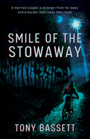 Smile of the Stowaway - Tony Bassett