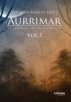 Aurrimar. La leyenda del Dios Errante - María Yolanda Martín López