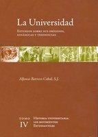 La universidad. Estudios sobre sus orígenes, dinámicas y tendencias - Alfonso Borrero Cabal