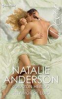 Corazón herido - Un amor de lujo - Natalie Anderson