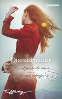 En el punto de mira - Tierras salvajes - Diana Palmer
