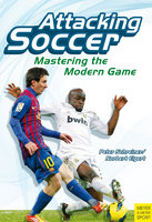Attacking Soccer - Peter Schreiner, Norbert Elgert