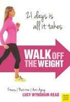 Walk Off the Weight - Lucy Wyndham-Read