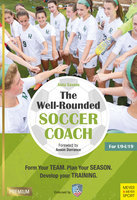 The Well-Rounded Soccer Coach - Ashu Saxena