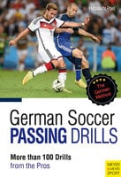 German Soccer Passing Drills - Peter Hyballa, Hans-Dieter te Poel
